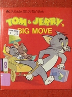 Tom and Jerry's Big Move by Jean Lewis