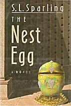 The Nest Egg by S.L. Sparling