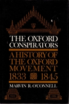 The Oxford conspirators; a history of the…