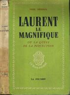 Laurent le Magnifique ou la quête de…