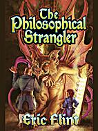 The Philosophical Strangler by Eric Flint
