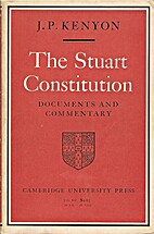 The Stuart Constitution: Documents and…