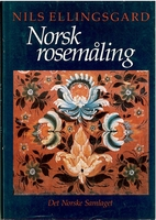Norsk rosemåling by Nils Ellingsgard