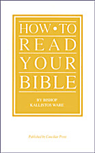 How to Read Your Bible by Kallistos Ware