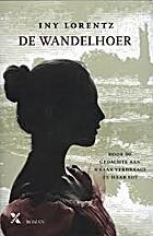 De wandelhoer by Iny Lorentz