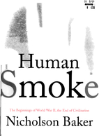 Human Smoke: The Beginnings of World War II,…