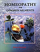 Homeopathy for Common Ailments by Robin…