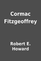 Cormac Fitzgeoffrey by Robert E. Howard