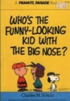Who's the Funny-looking Kid with the…