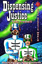 Dispensing Justice (Nova Genesis World) by…