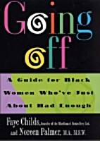 Going off : a guide for Black women who've…