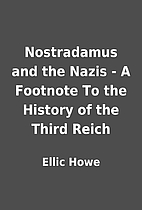 Nostradamus and the Nazis - A Footnote To…