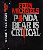 Panda Bear Is Critical by Fern Michaels