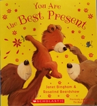 You Are the Best Present by Janet Bingham