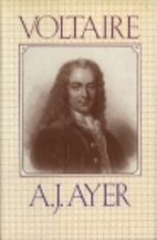 Voltaire by A. J. Ayer