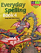 Everyday spelling : book 4 by Doug Brown