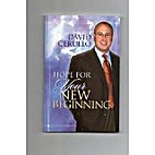 Hope for Your New Beginning by David Cerullo
