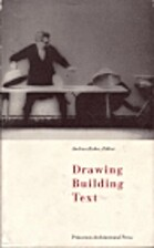 Drawing/Building/Text by Andrea Kahn