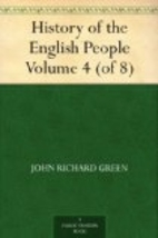 History of the English People Vol. 4 by John…