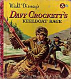 Walt Disney's Davy Crockett's Keelboat Race…