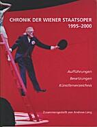 Chronik der Wiener Staatsoper 1995-2000 by…