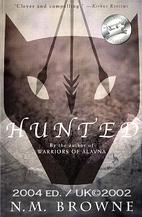 Hunted by N. M. Browne