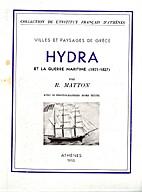 Hydra et La Guerre Maritime (1821 - 1827) by…