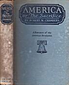 America; or, The sacrifice,: A romance of…