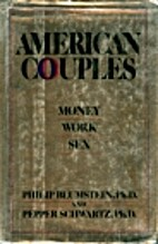American Couples: Money, Work, Sex by Philip…