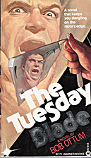 The Tuesday Blade by Bob Ottum