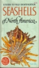 Seashells of North America by R. Tucker…