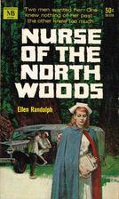 Nurse of the North Woods by Ellen Randolph