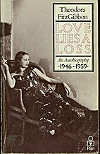 Love Lies a Loss: An Autobiography, 1946-59…
