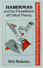 Habermas and the Foundations of Critical…