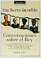 Conversaciones sobre el rey by Tom Burns…