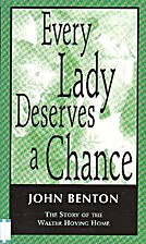 Every Lady Deserves a Chance by John Benton