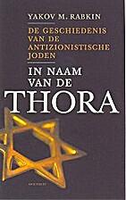 In naam van de Thora de geschiedenis van de…