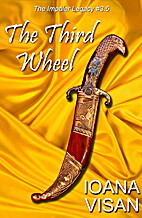 The Third Wheel (The Impaler Legacy) by…