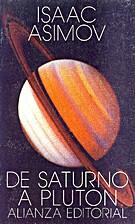 De Saturno a Plutón. by Isaac Asimov