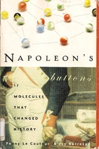 Napoleon's Buttons: How 17 Molecules Changed…
