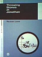 Throwing Stones at Jonathan by Reuben Lane