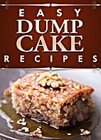 Dump Cake (Easy Recipes) by Bandiera Books