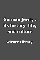 German Jewry : its history, life, and…