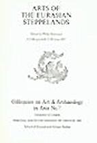 Arts of the Eurasian Steppelands: A Colloquy…