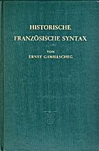 Historische französische Syntax by…