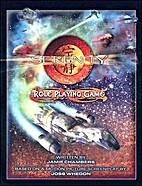 Serenity Role Playing Game by Jamie Chambers