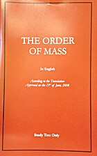 The Order of the Mass by U.S. Catholic…