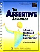 The Assertive Advantage (Communication…