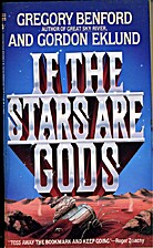 If The Stars are Gods by Gregory Benford /…
