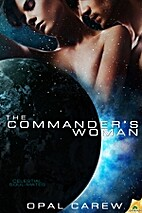 The Commander's Woman by Opal Carew